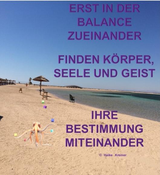 Erst in der Balance zueinander, Zitat Heike Kremer